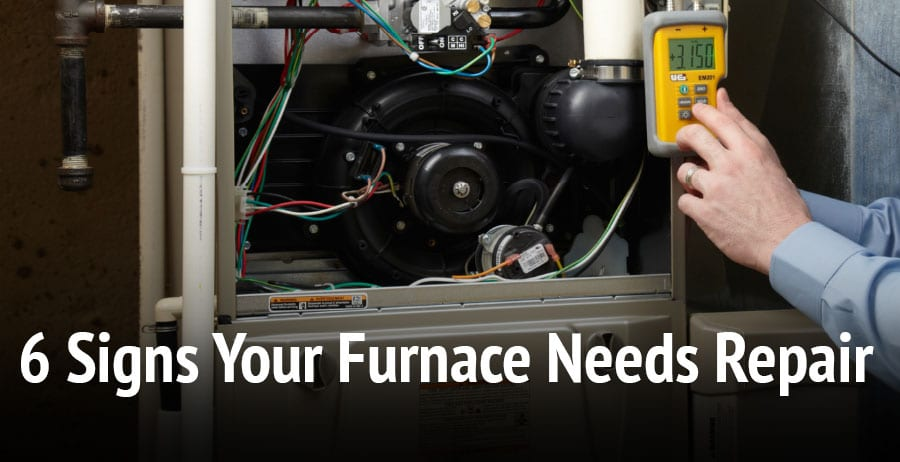 6 signs your furnace may need repair.
